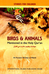 Birds and Animals Mentioned in the Holy Qur'an