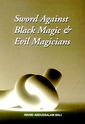 Sword Against Black Magic & Evil Magicians (incl 2CD)