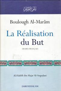 Boulough Al-Maram La Realisation du But