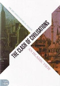 Clash of Civilisations - An Islamic View