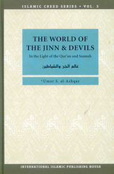 Islamic Creed Series - Bind 3 - The World of The Jinn and Devils