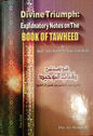 Divine Triumph - Explanatory Notes on the the Book of Tawheed