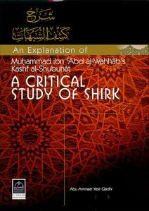 An Explanation of A Critical Study Of Shirk