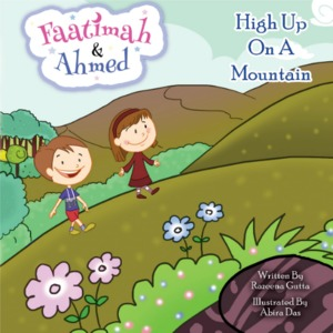 Faatimah and Ahmed - High Up On A Mountain