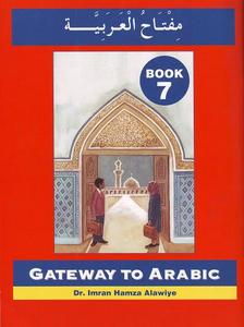 Gateway to Arabic - Book 7