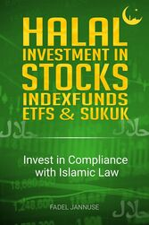 Halal Investment in Stocks, Indexfunds, ETFS, and Sukuk