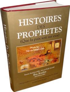 Histoires Des Prophetes (Que la paix soit sur eux)