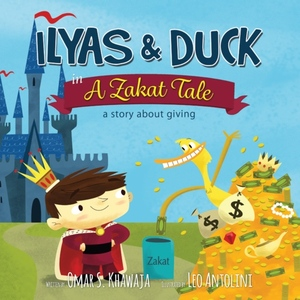 Ilyas and The Duck in A Zakat Tale - A Story About Giving