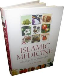Islamic Medicine - A Key to a Better Life