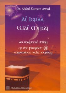 Al Israa Wal Miraj - An Analytical Study