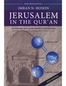 Jerusalem in The Quran - An Islamic view of the destiny of Jerusalem
