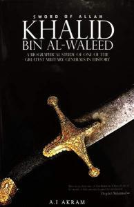 Khalid Bin Al-Waleed: Sword of Allah