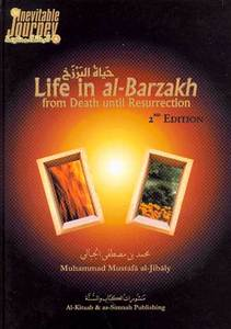 Life in al-Barzakh from Death until Ressurection