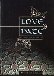 Love and Hate: For the Sake of Allah