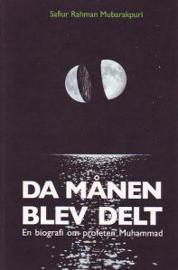 Da Månen Blev Delt - En Biografi af Profeten Muhammad