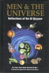 Men and The Universe - Reflections of Ibn Al-Qayyem