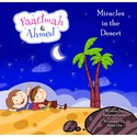 Faatimah and Ahmad - Miracles in the Desert