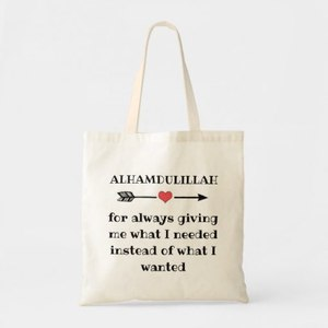 Tote Bag - Alhamdulillah For Always Giving...
