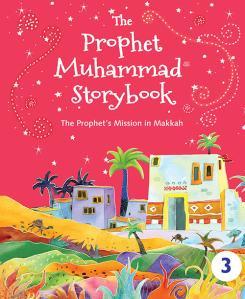 The Prophet Muhammad Storybook 3