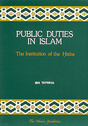 Public Duties in Islam - The Institution of the Hisba