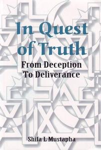 In Quest of Truth - From Deception To Deliverance