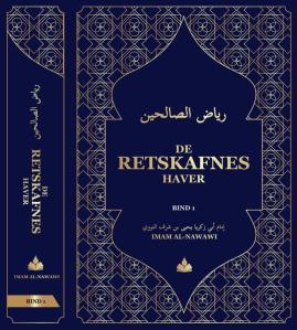 De retskafnes haver (Riyadh us-Saliheen bind 1)
