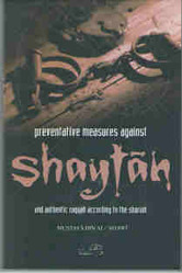 Preventive Measures Against Shaytan and Authentic Ruqyah