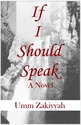 If I Should Speak (novelle)