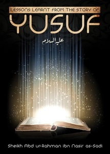 Lesson learnt from the story of Yusuf