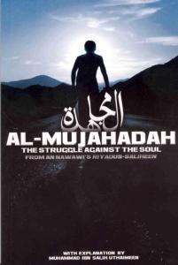 Al-Mujahadah - The Struggle Against The Soul