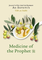 As-Suyutis Medicine of The Prophet (saw)