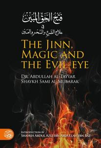 The Jinn, Magic and The Evil Eye