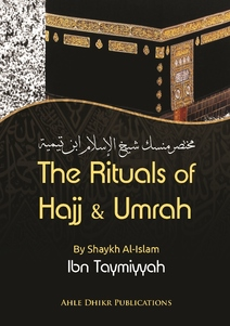The Rituals of Hajja and Umrah