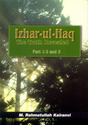 Izhar ul-Haq: The Truth Revealed (vol. 1-3)