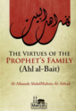 The Virtues Of The Prophets Family (Ahl al-Bait)
