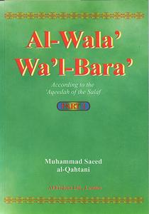 Al-Wala' Wa'l-Bara' According to the 'Aqeedah of the Salaf (3 v)